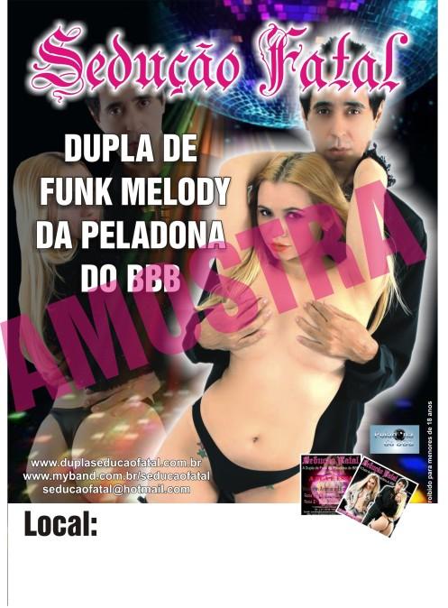 a peladona do bbb vocalista da dupla funk seduçao fatal