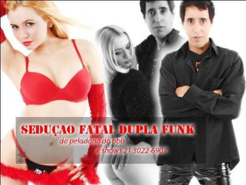 facebook  da  dupla funk da peladona do bbb  seduçao fatal  http://www.facebook.com/seducaofatal